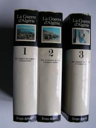 Henri Alleg - La guerre d'Algérie. 3 tomes