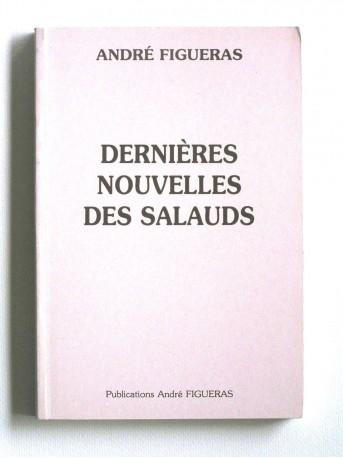 André Figueras - Dernières nouvelles des salauds