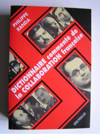 Philippe Randa - Dictionnaire commenté de la Collaboration française