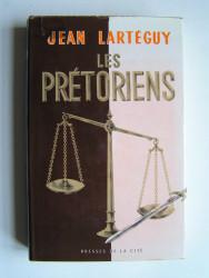 Jean Lartéguy - Les prétoriens
