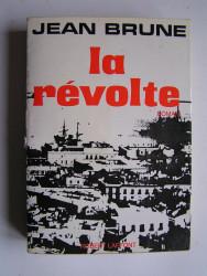 Jean Brune - La révolte