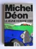 Michel Déon - Le jeune homme vert - Le jeune homme vert