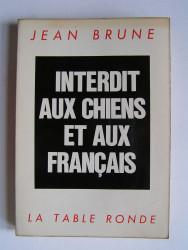 Interdit aux chiens et aux Français