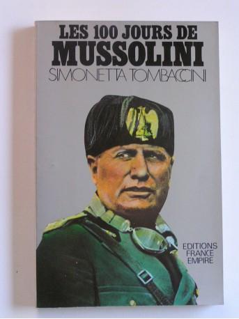 Simonetta Tombaccini - Les 100 jours de Mussolini