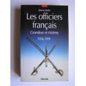 Jérôme Bodin - Les officiers français. Grandeur et misères. 1936 - 1991