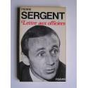 Pierre Sergent - Lettre aux officiers