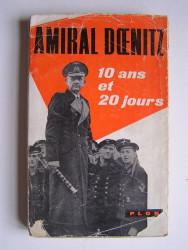 Grand-Amiral Doenitz - 10 ans et 20 jours