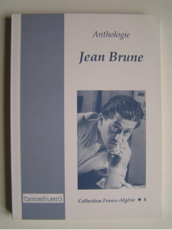 Jean Brune - Anthologie Jean Brune
