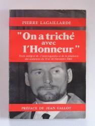"""""""On a triché avec l'honneur"""""""