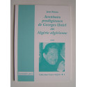 Jean Brune - Aventures prodigieuses de Georges Untel en Alégrie algérienne.