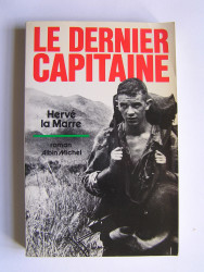 Hervé La Marre - Le dernier capitaine