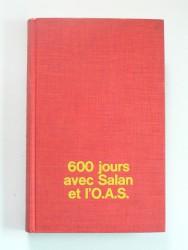600 jours avec Salan et l'O.A.S.