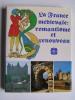 Jacques Tealdi - la France médiévale: romantisme et renouveau - la France médiévale: romantisme et renouveau