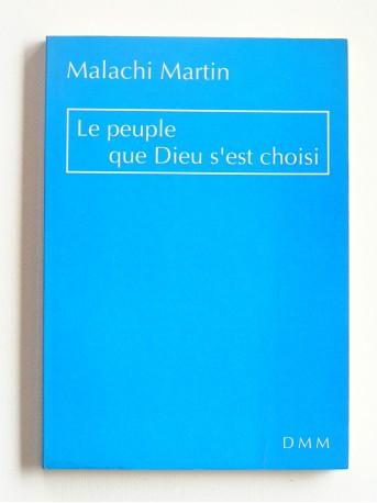Père Malachi Martin - Le peuple que Dieu s'est choisi
