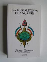 Pierre Gaxotte - La Révolution française
