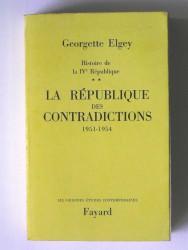 Georgette Elgey - La république des contradictions. 1951 - 1954. Tome 2