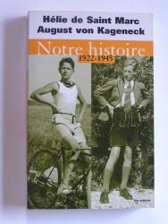 Notre histoire. 1922 - 1945
