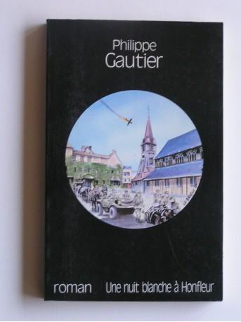Philippe Gautier - Une nuit blanche à Honfleur