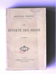 Anatole France - La révolte des anges