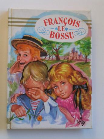 Comtesse de Ségur - François le bossu