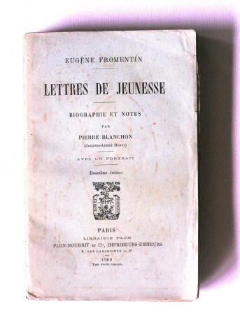 Eugène Fromentin - Lettres de jeunesse