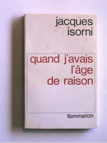 Maître Jacques Isorni - Quand j'avais l'age de raison