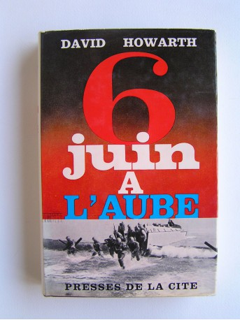 David Howarth - 6 juin à l'aube