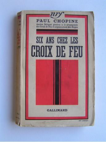 Paul Chopine - Six ans chez les Croix de Feu
