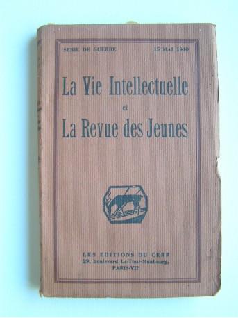 Collectif - La vie intellectuelle et la Revue des jeunes