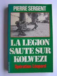 La Légion saute sur Kolwezi. Opération Léopard