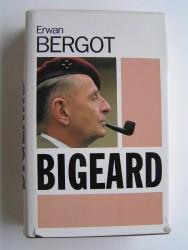 Erwan Bergot - Bigeard