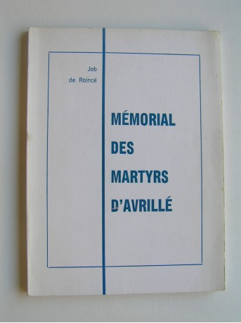 Job de Roincé - Mémorial des martyrs d'Avrillé