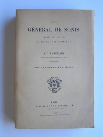 Monseigneur Baunard - Le général de Sonis d'après ses papiers et sa correspondance