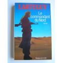 Jean Lartéguy - Le commandant du Nord