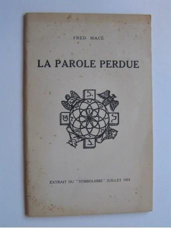 Fred Macé - La parole perdue