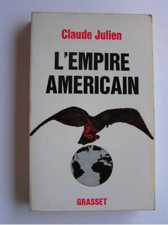 Claude Julien - L'Empire américain