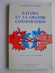 Fatima et la grande conspiration