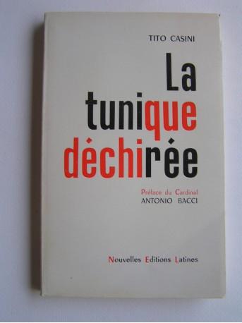 Tito Casini - La tunique déchirée