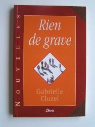 Gabrielle Cluzel - Rien de grave