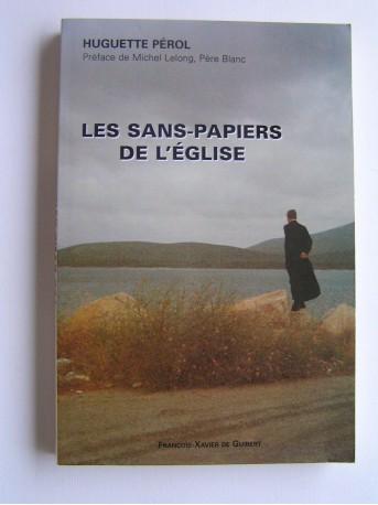 LES SANS PAPIERS DE L'EGLISE - Huguette Pérol