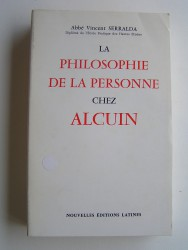 Abbé Vincent Serralda - La philosophie de la personne chez Alcuin