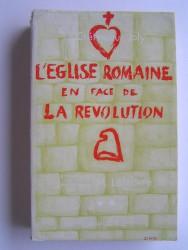 Jacques Crétineau-Joly - L'Eglise romaine en face de la révolution. Tome 2