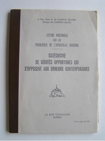 Don Antonio de Castro Mayer - Catéchisme des vérités opportunes qui s'opposent aux erreurs contemporaines