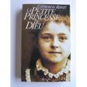 Catherine Rihoit - La petite princesse de Dieu