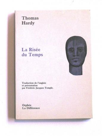 Thomas Hardy - La risée du temps