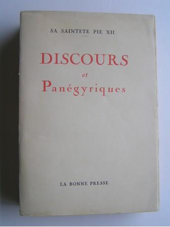 Sa Sainteté Pie XII - Discours et Panégyriques