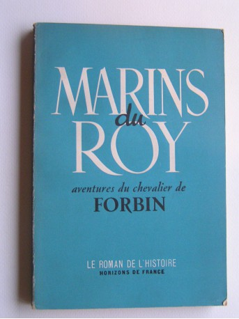 Chevalier de Forbin - Marin du Roy