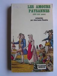 Les amours paysannes. XVIe - XIXe siècle
