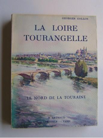 Georges Collon - La Loire tourangelle. Le nord de la Touraine