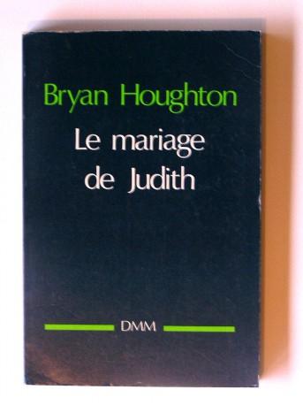 Abbé Bryan Houghton - Le mariage de Judith
